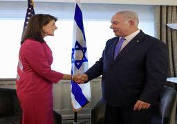 هیلی: از صحبتهای ضدایرانی با نتانیاهو لذت میبریم