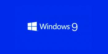 ویندوز 9 هم از راه می رسد
