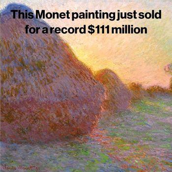 فروش نقاشی «کلود مونه» به قیمت ۱۱۱ میلیون دلار