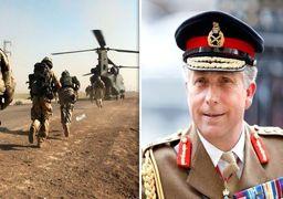 ادعای رئیس کل ارتش انگلیس درباره ایران