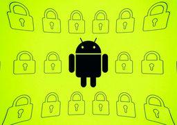 اجبار سازندگان گوشیهای اندرویدی  به ارائه نسخه امنیتی